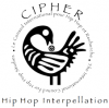 CIPHER: Hip Hop Interpellation